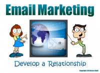 Email marketing is a must.