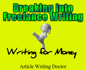 Breaking into freelance writing.