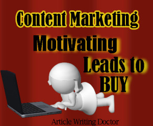 Content marketing tips to motivate leads to buy.