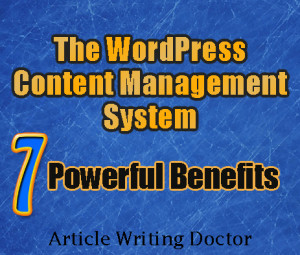 7 Benefits of the WordPress Content Managemen System