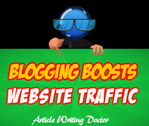 Build website traffic through blogging.