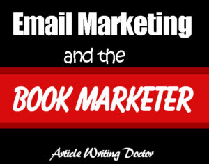 Book marketing with email marketing.