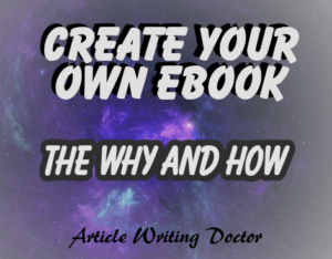 Why and how to create an ebook.
